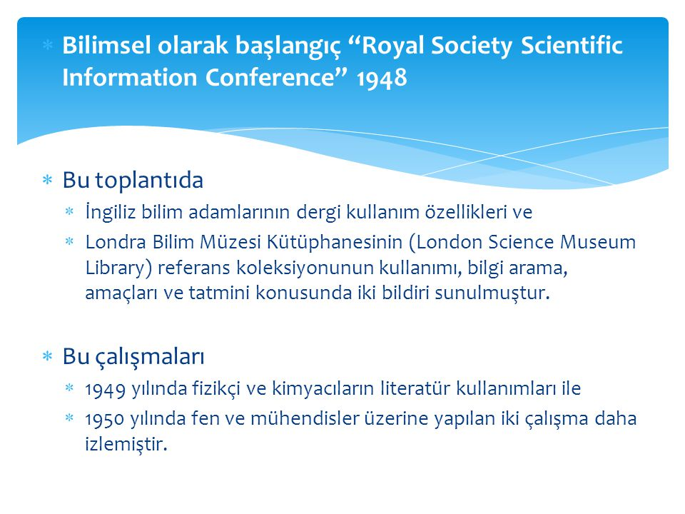 Bilimsel olarak başlangıç Royal Society Scientific Information Conference 1948