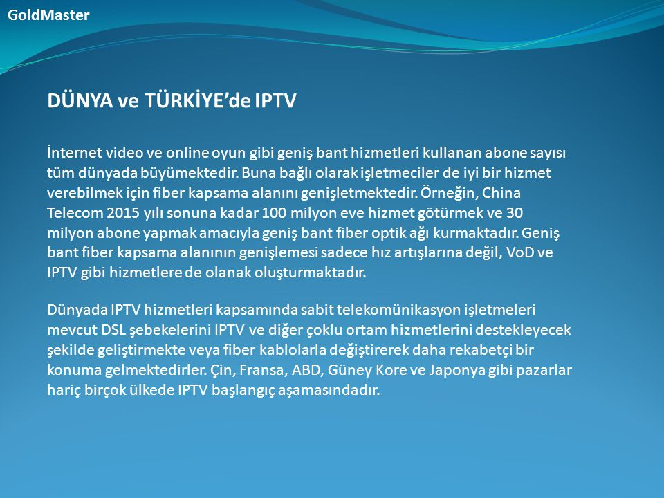 DÜNYA ve TÜRKİYE'de IPTV