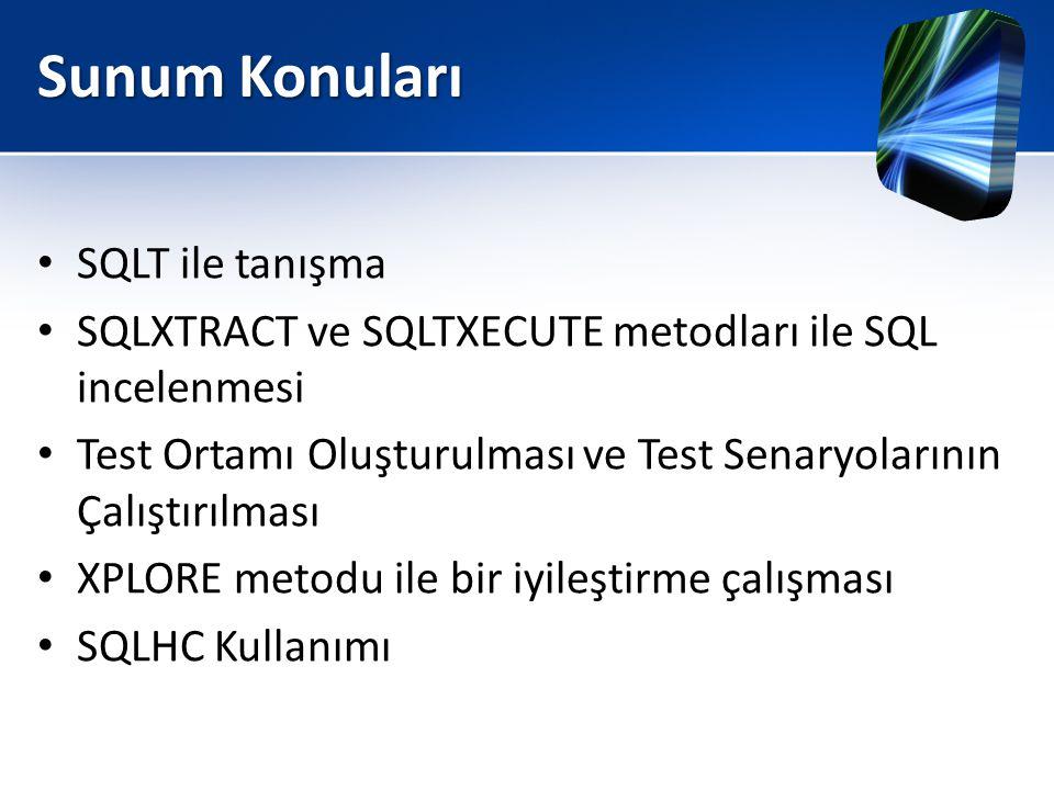 Sunum Konuları SQLT ile tanışma