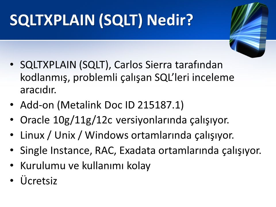 SQLTXPLAIN (SQLT) Nedir