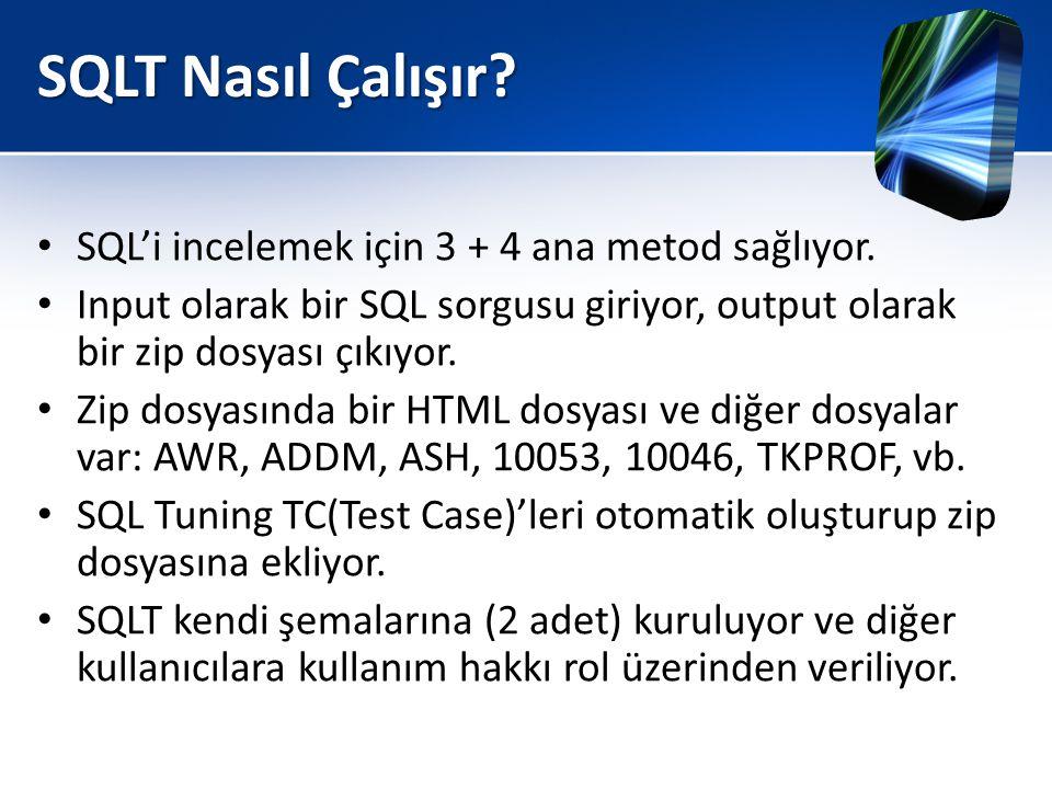 SQLT Nasıl Çalışır SQL'i incelemek için 3 + 4 ana metod sağlıyor.