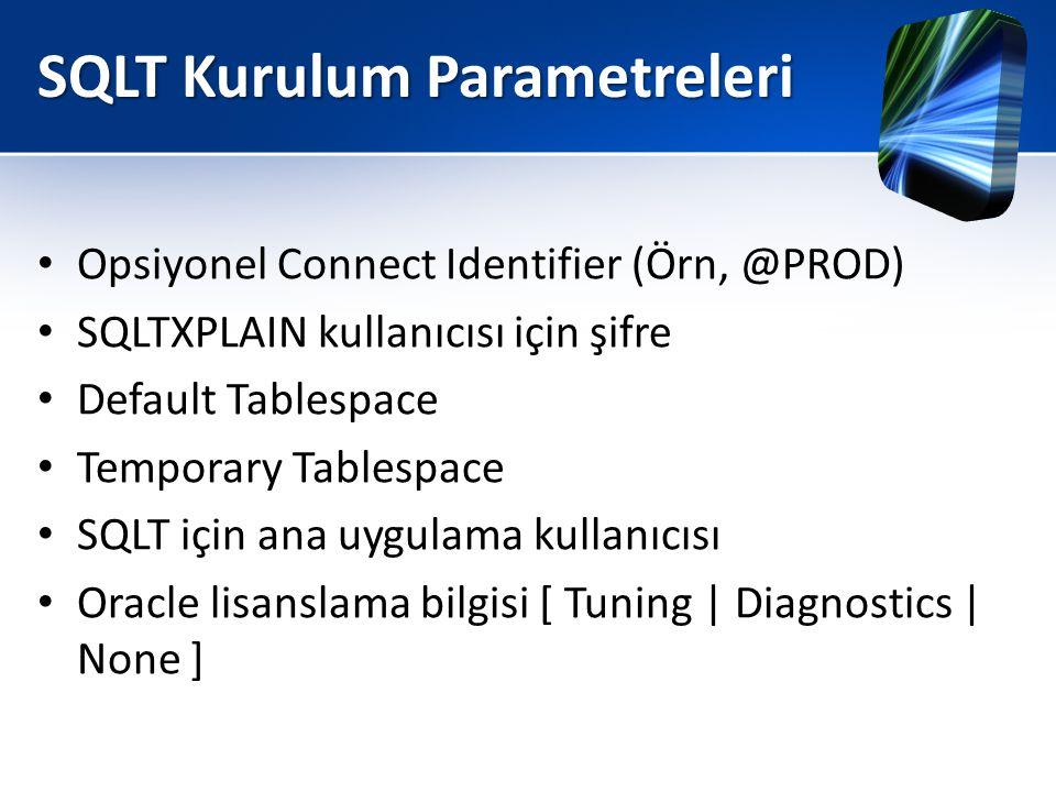 SQLT Kurulum Parametreleri