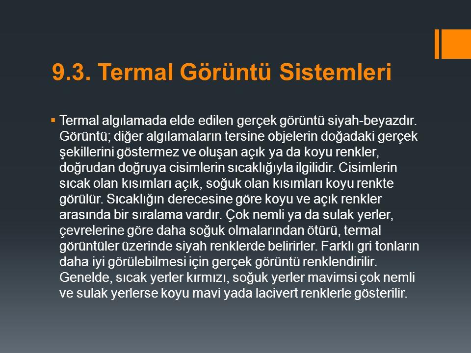 9.3. Termal Görüntü Sistemleri