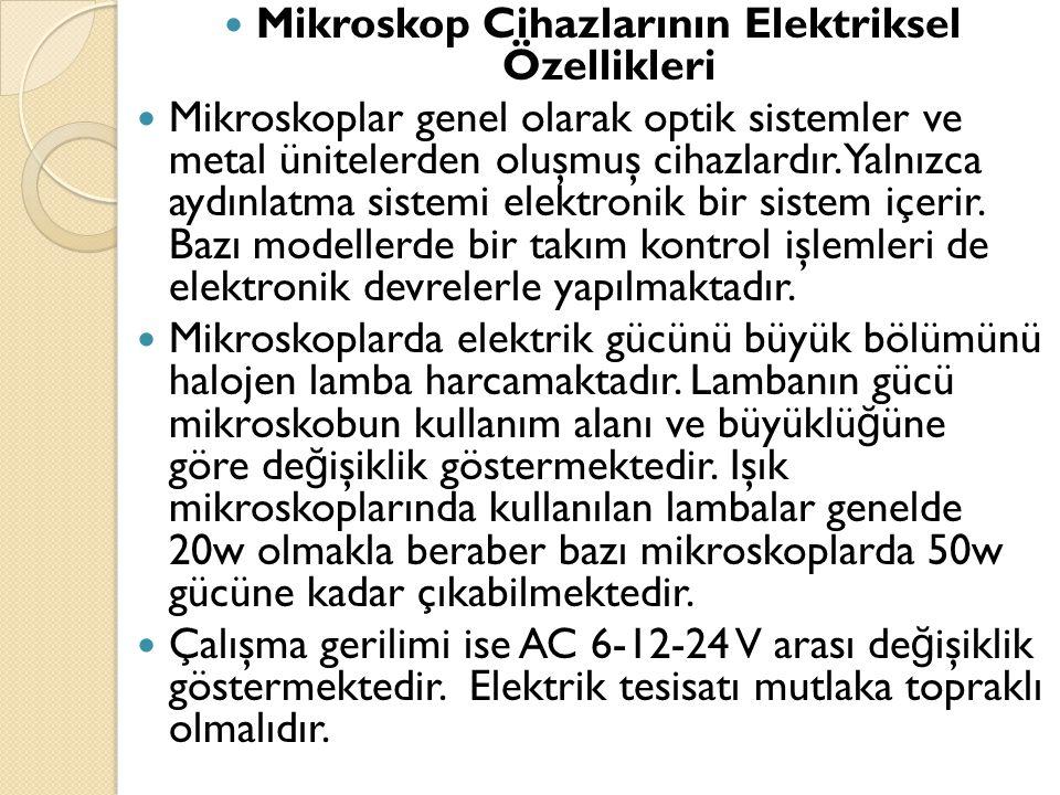 Mikroskop Cihazlarının Elektriksel Özellikleri