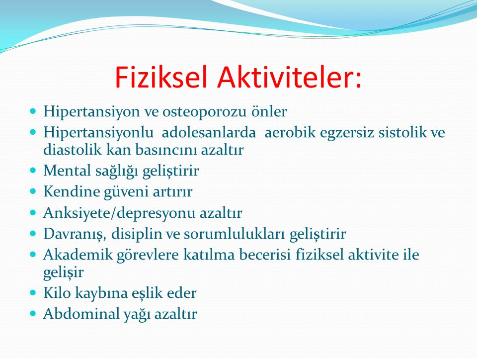 Fiziksel Aktiviteler: