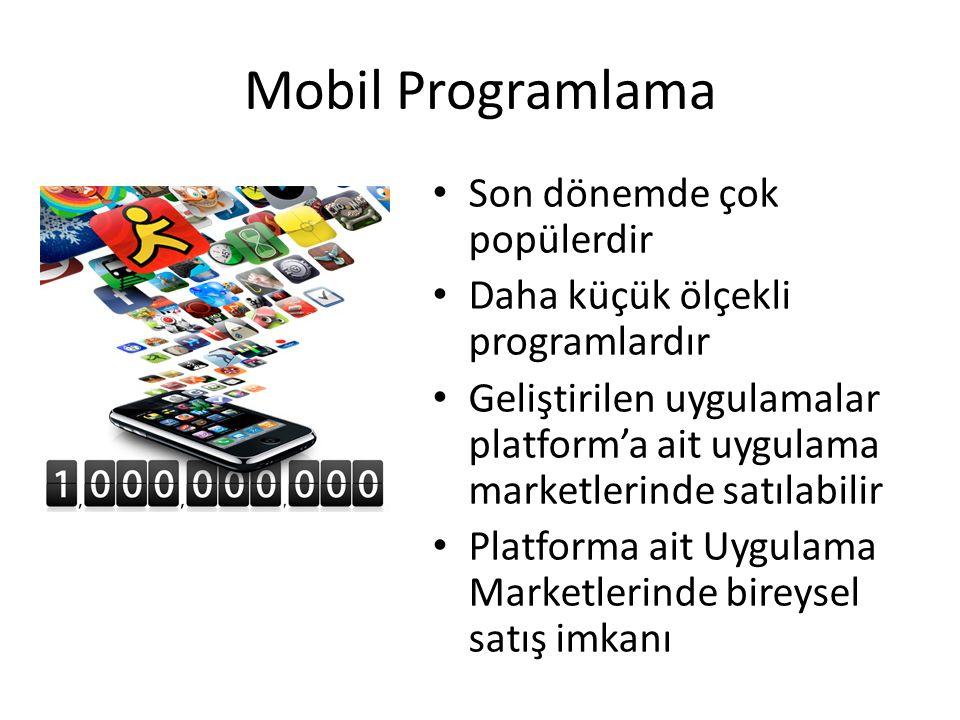 Mobil Programlama Son dönemde çok popülerdir