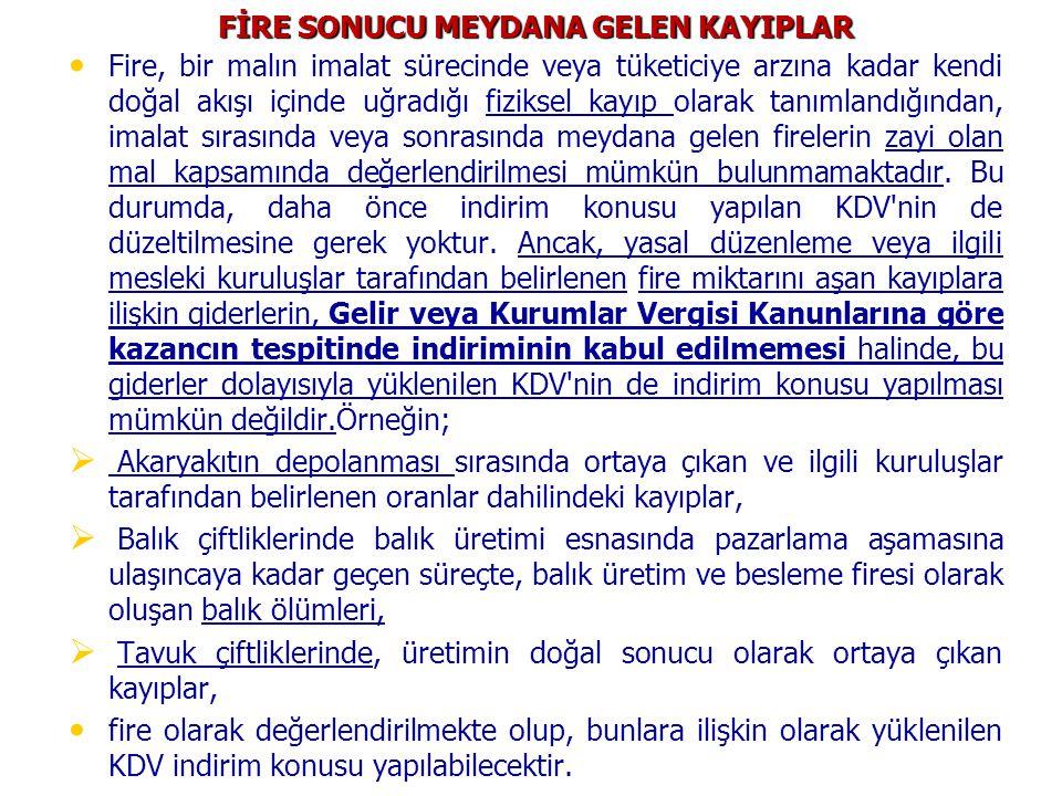 FİRE SONUCU MEYDANA GELEN KAYIPLAR