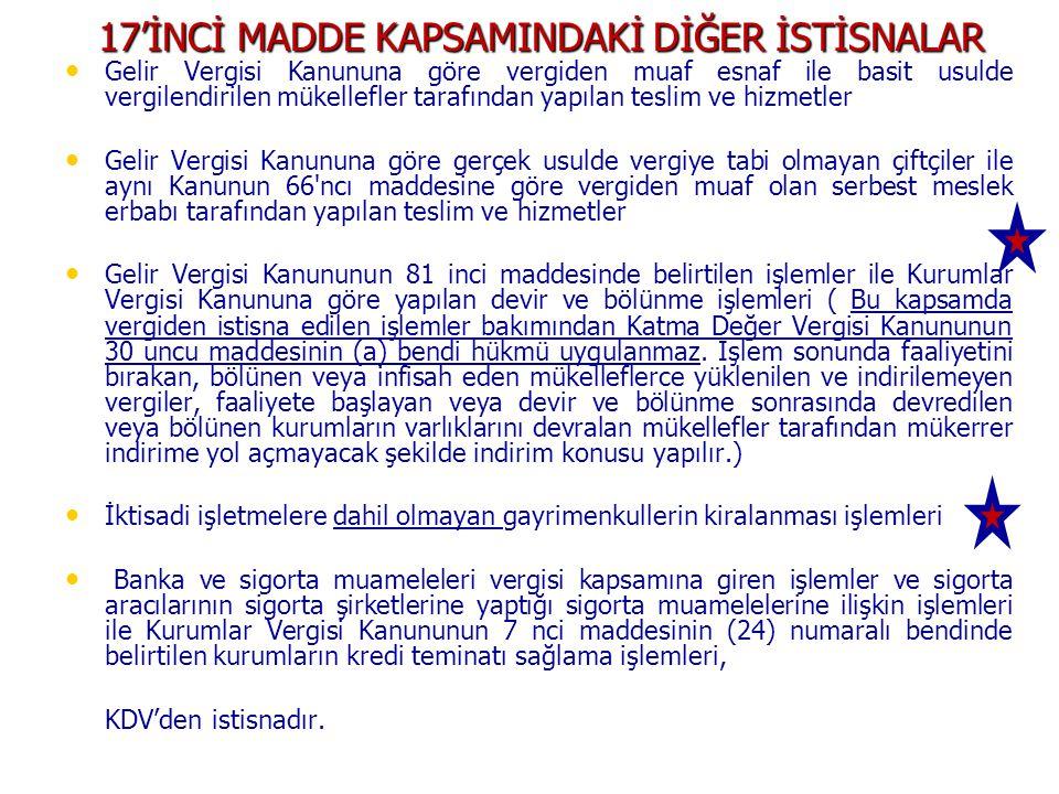 17'İNCİ MADDE KAPSAMINDAKİ DİĞER İSTİSNALAR