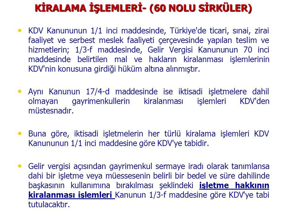 KİRALAMA İŞLEMLERİ- (60 NOLU SİRKÜLER)