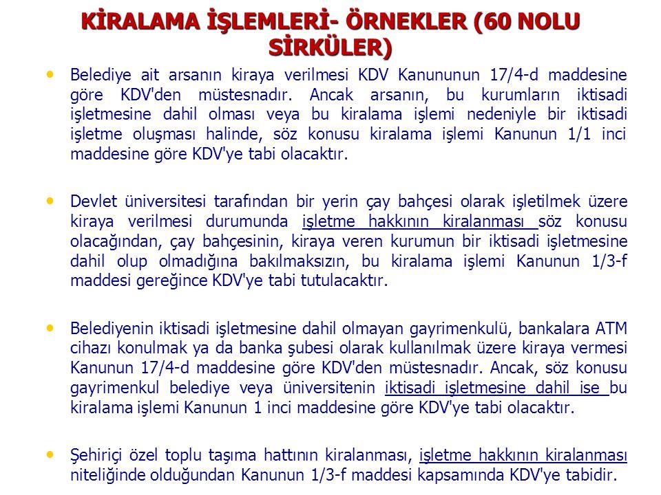 KİRALAMA İŞLEMLERİ- ÖRNEKLER (60 NOLU SİRKÜLER)