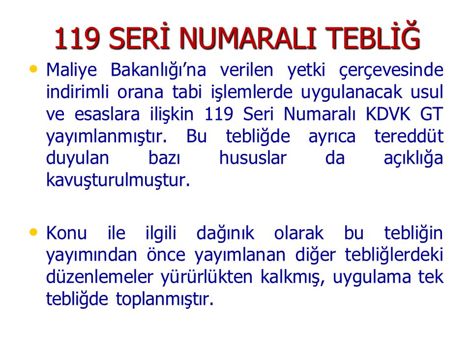 119 SERİ NUMARALI TEBLİĞ