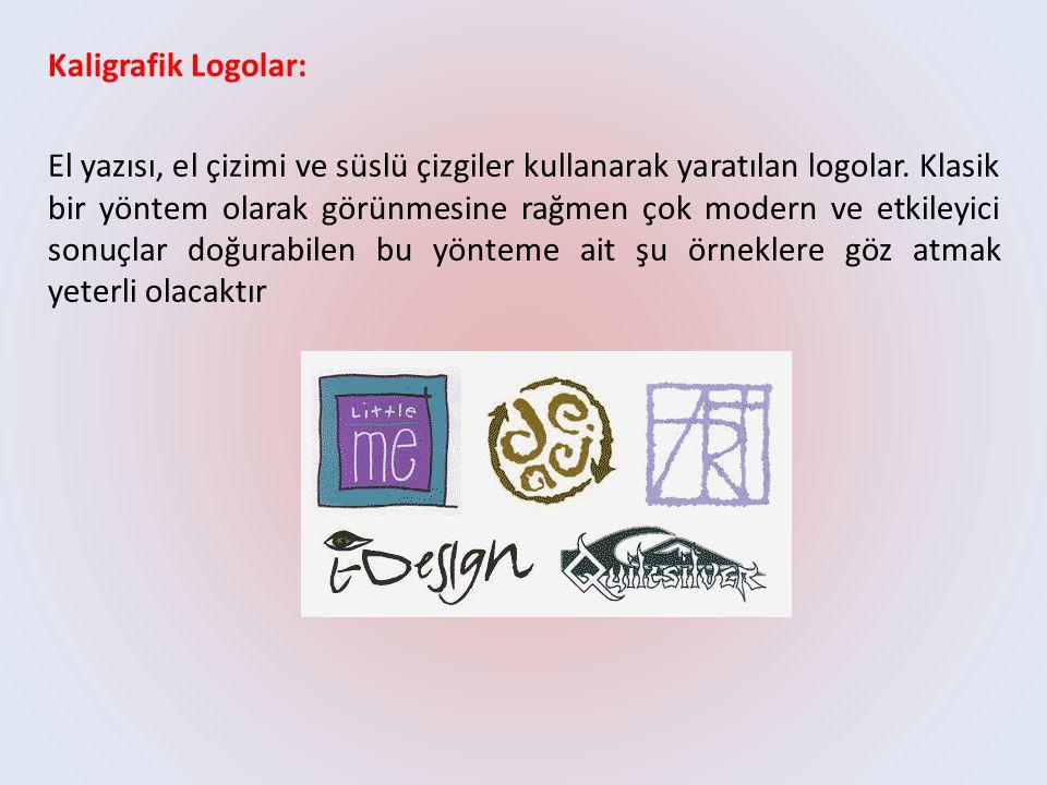 Kaligrafik Logolar: El yazısı, el çizimi ve süslü çizgiler kullanarak yaratılan logolar.