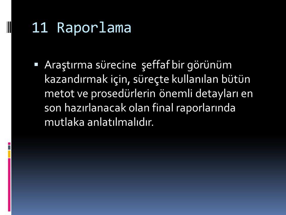 11 Raporlama