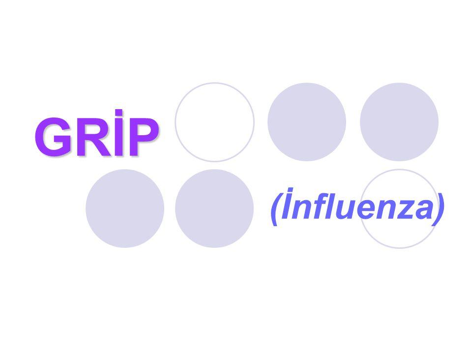 GRİP (İnfluenza)