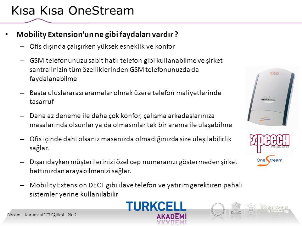 Kısa Kısa OneStream Mobility Extension un ne gibi faydaları vardır