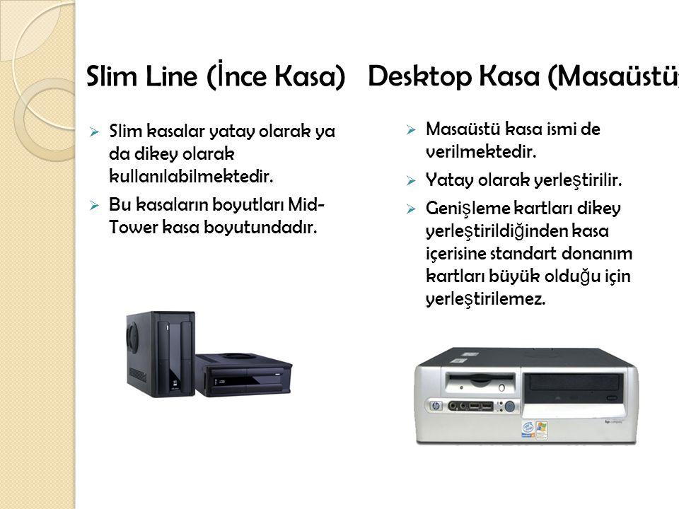 Desktop Kasa (Masaüstü)