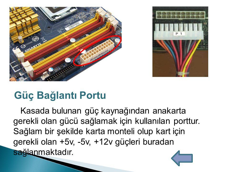 Güç Bağlantı Portu
