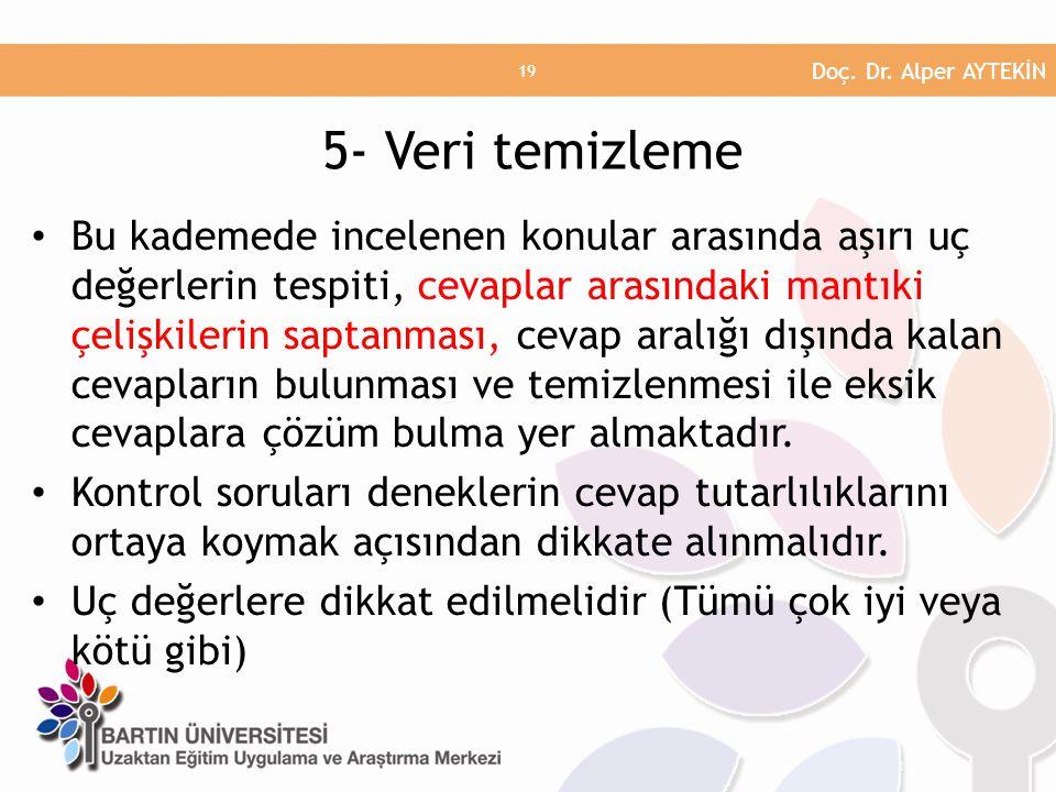 Doç. Dr. Alper AYTEKİN 5- Veri temizleme.