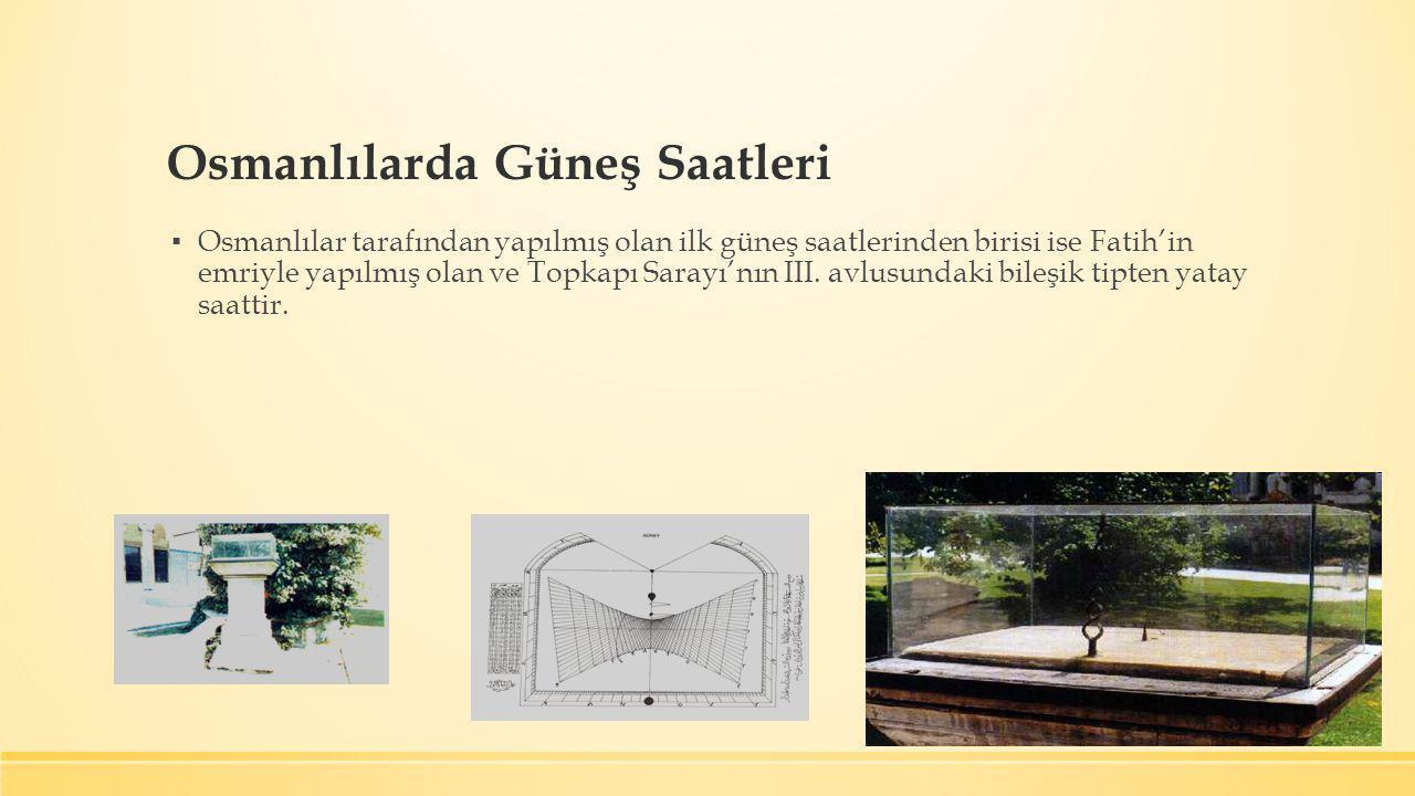 Osmanlılarda Güneş Saatleri