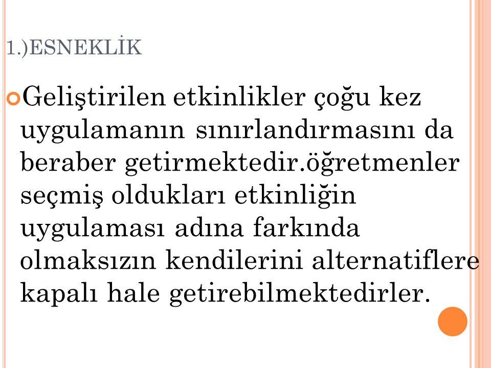 1.)ESNEKLİK