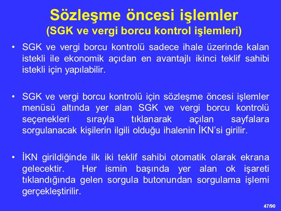 Sözleşme öncesi işlemler (SGK ve vergi borcu kontrol işlemleri)