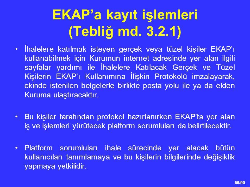 EKAP'a kayıt işlemleri (Tebliğ md. 3.2.1)