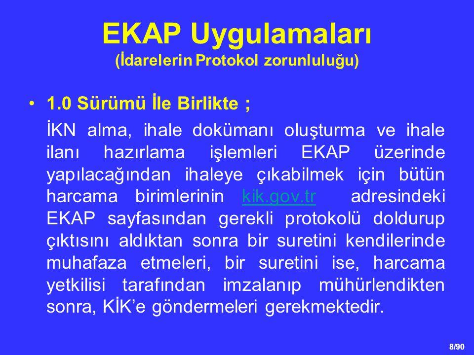 EKAP Uygulamaları (İdarelerin Protokol zorunluluğu)