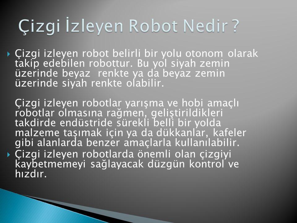 Çizgi İzleyen Robot Nedir