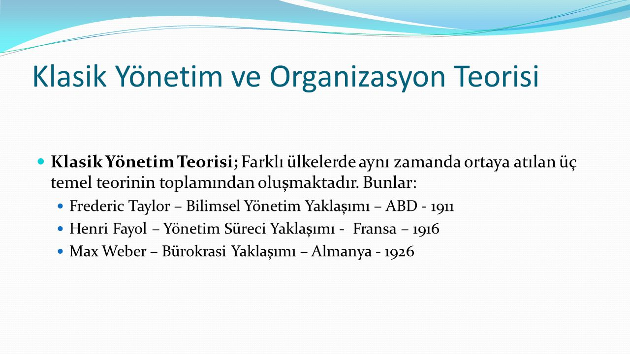 Klasik Yönetim ve Organizasyon Teorisi