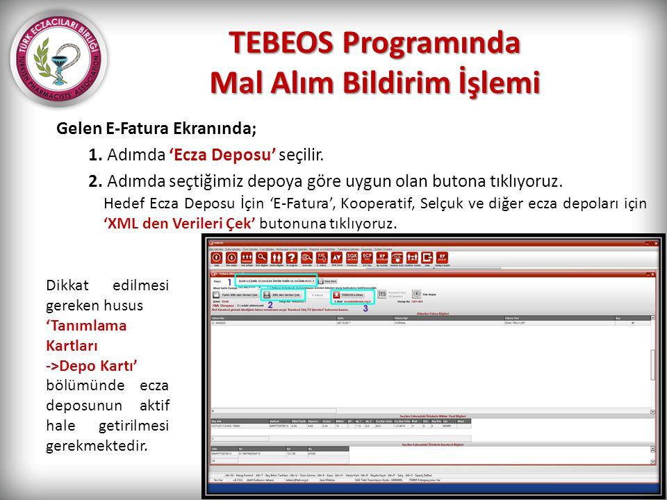TEBEOS Programında Mal Alım Bildirim İşlemi
