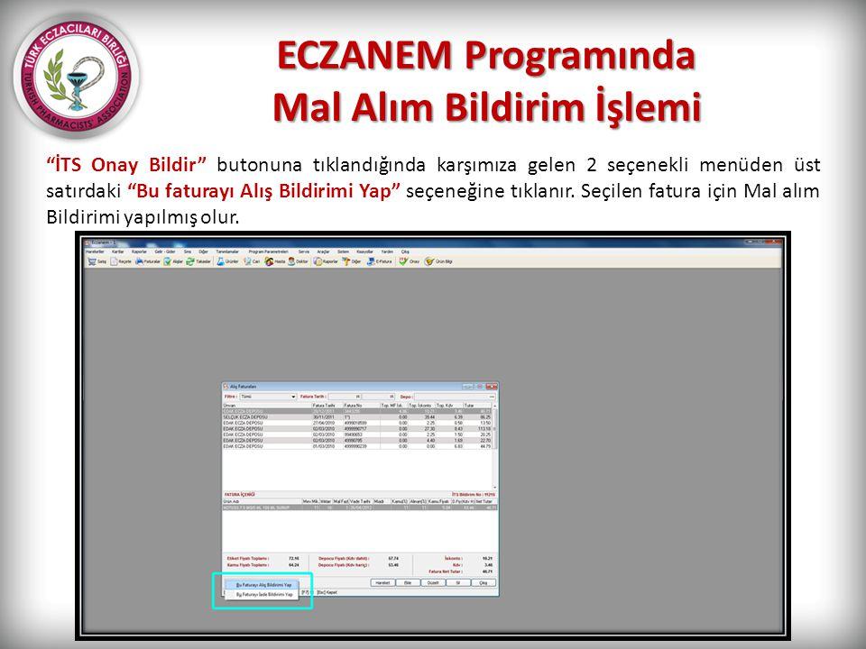 ECZANEM Programında Mal Alım Bildirim İşlemi
