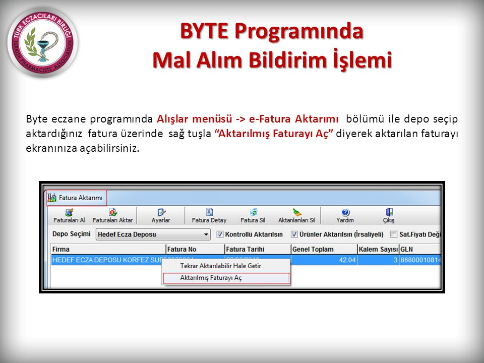 BYTE Programında Mal Alım Bildirim İşlemi