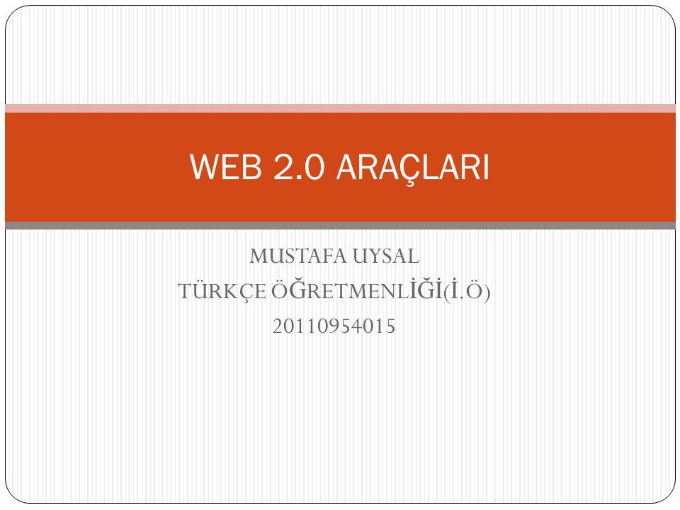 MUSTAFA UYSAL TÜRKÇE ÖĞRETMENLİĞİ(İ.Ö) 20110954015