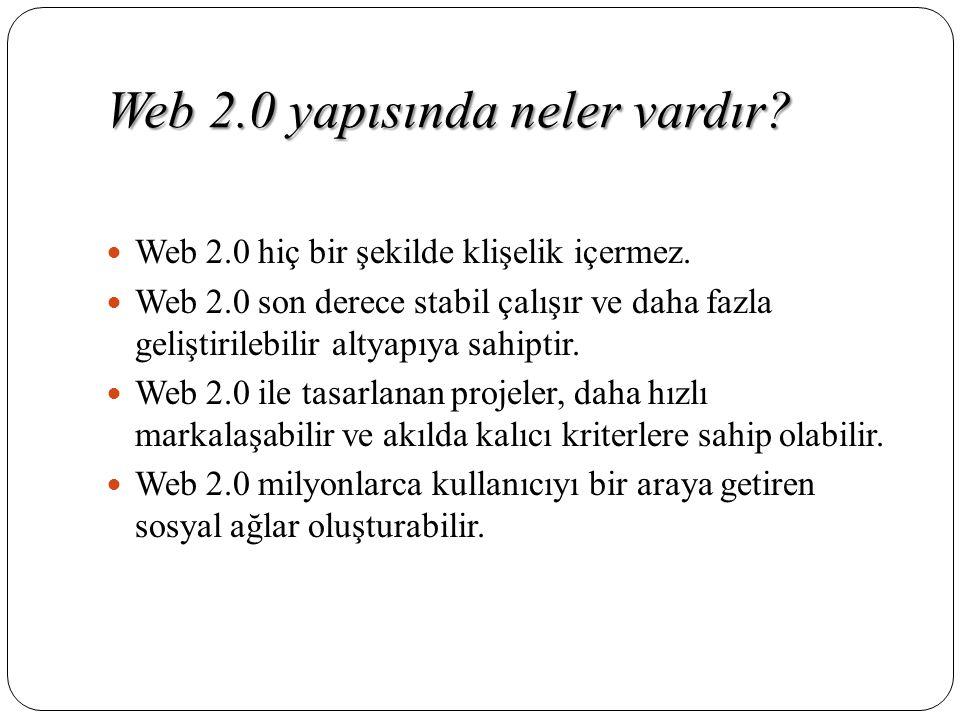 Web 2.0 yapısında neler vardır