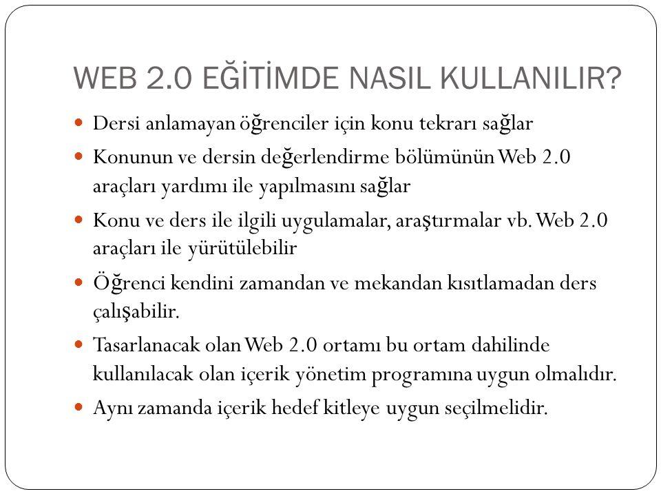 WEB 2.0 EĞİTİMDE NASIL KULLANILIR