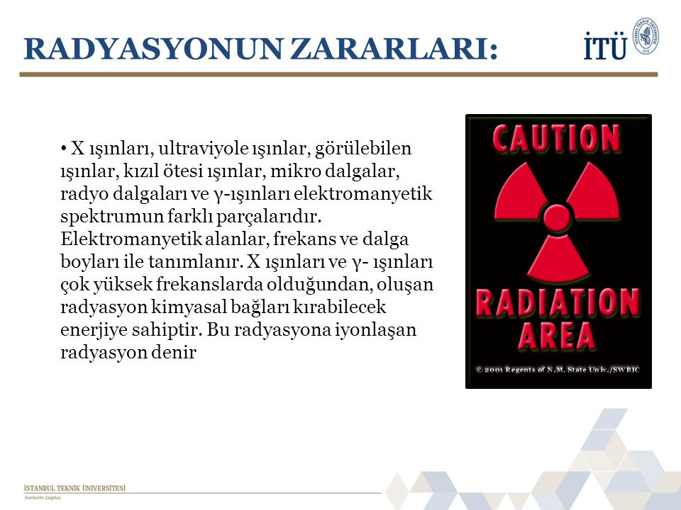 RADYASYONUN ZARARLARI: