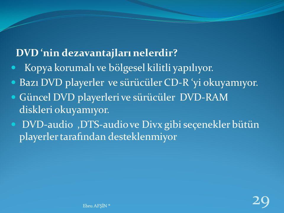 DVD 'nin dezavantajları nelerdir