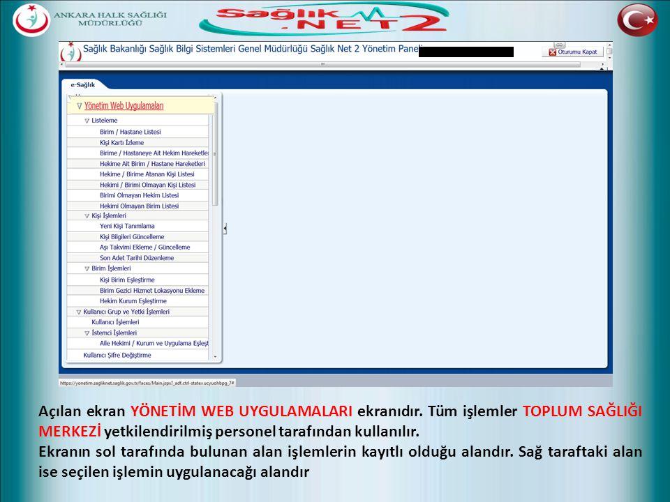 Açılan ekran YÖNETİM WEB UYGULAMALARI ekranıdır