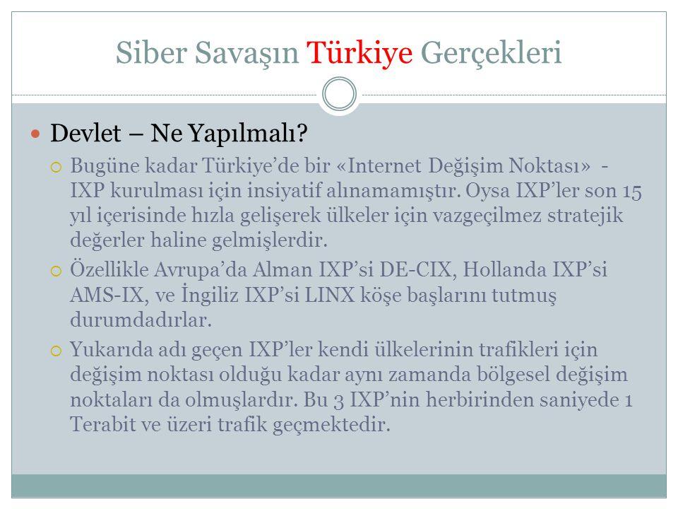 Siber Savaşın Türkiye Gerçekleri