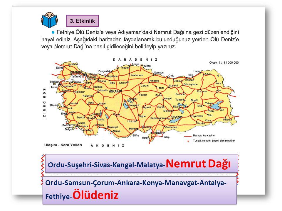 Ordu-Suşehri-Sivas-Kangal-Malatya-Nemrut Dağı