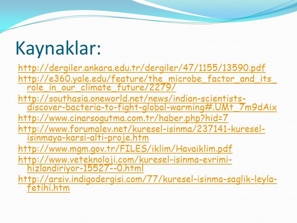 Kaynaklar: http://dergiler.ankara.edu.tr/dergiler/47/1155/13590.pdf