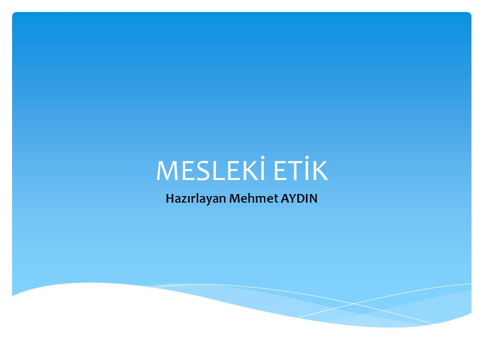 Hazırlayan Mehmet AYDIN