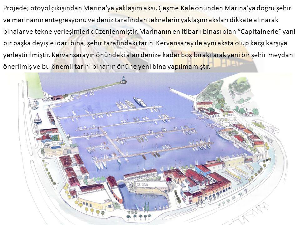 Projede; otoyol çıkışından Marina'ya yaklaşım aksı, Çeşme Kale önünden Marina'ya doğru şehir ve marinanın entegrasyonu ve deniz tarafından teknelerin yaklaşım aksları dikkate alınarak binalar ve tekne yerleşimleri düzenlenmiştir.
