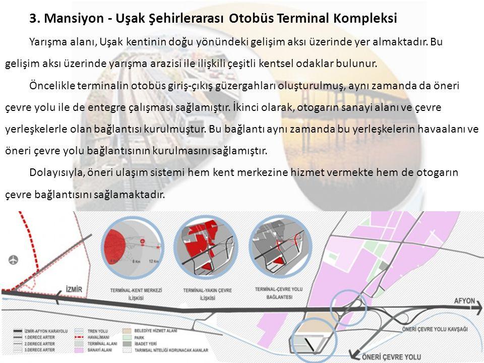 3. Mansiyon - Uşak Şehirlerarası Otobüs Terminal Kompleksi