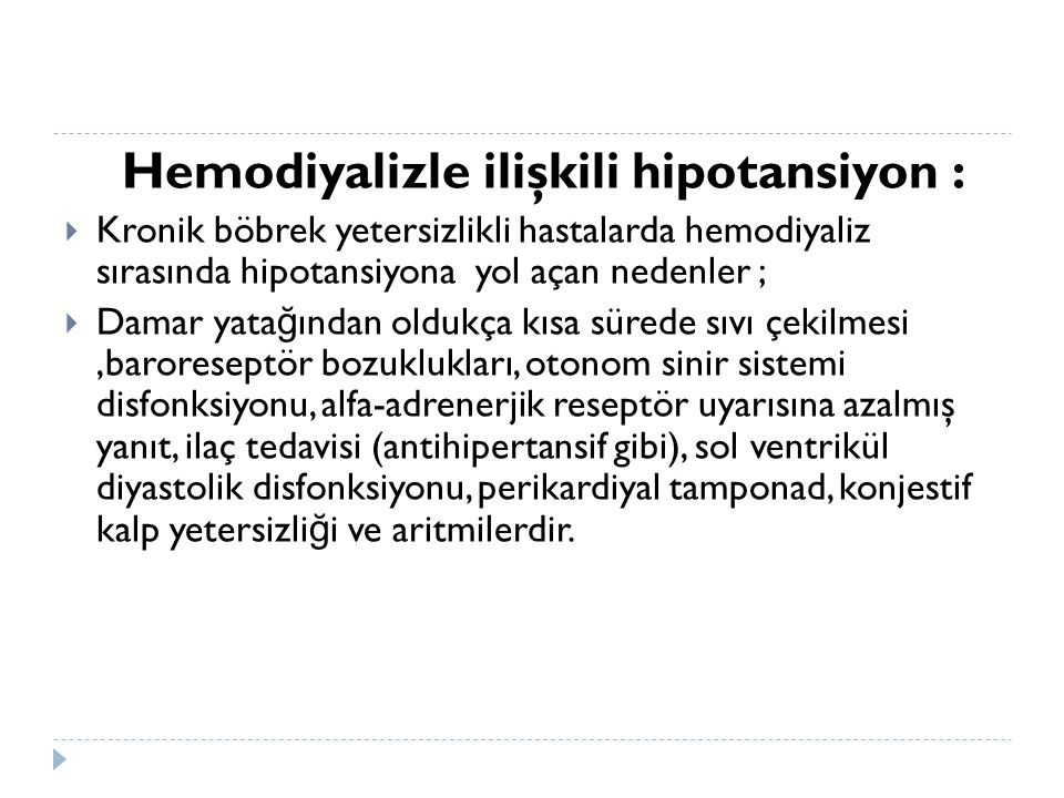 Hemodiyalizle ilişkili hipotansiyon :