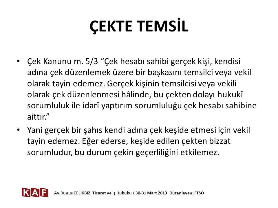 ÇEKTE TEMSİL