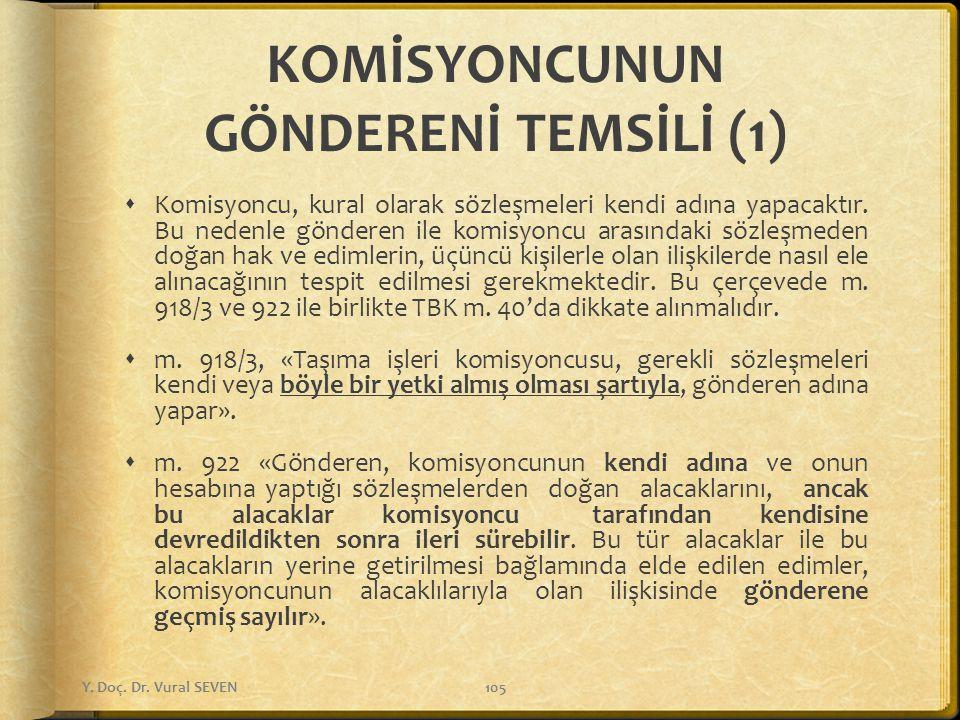 KOMİSYONCUNUN GÖNDERENİ TEMSİLİ (1)