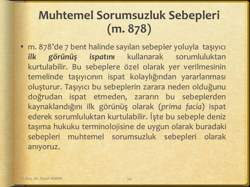 Muhtemel Sorumsuzluk Sebepleri (m. 878)