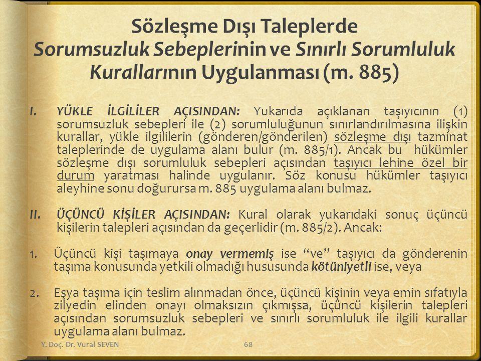 Sözleşme Dışı Taleplerde Sorumsuzluk Sebeplerinin ve Sınırlı Sorumluluk Kurallarının Uygulanması (m. 885)