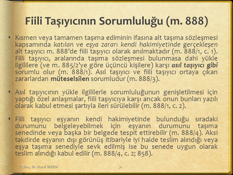 Fiili Taşıyıcının Sorumluluğu (m. 888)